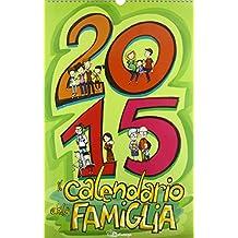 Il calendario della famiglia 2015