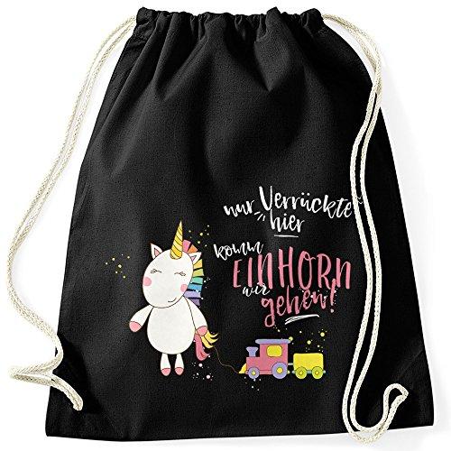 Einhorn Turnbeutel Nur Verrückte hier komm Einhorn wir gehen Unicorn Spruch Moonworks schwarz-pink...