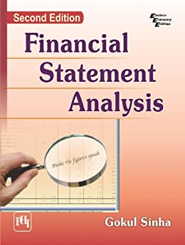 Financial Statement Analysis, 2nd ed by [Sinha, Gokul]