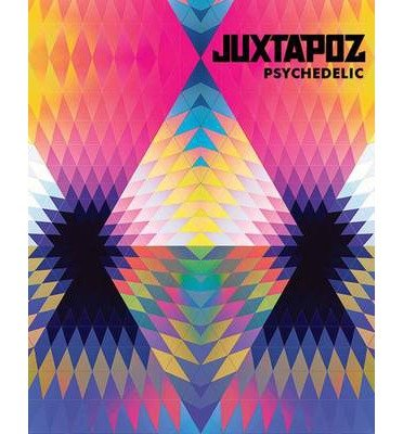 juxtapoz-psychedelic-by-author-hannah-stouffer-february-2014