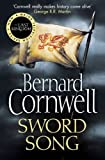 The Warrior Chronicles 04. Sword Song (The Last Kingdom Series)