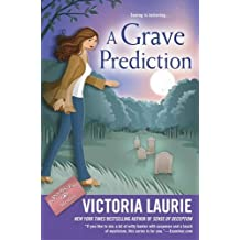 A Grave Prediction (Psychic Eye Mystery) by Victoria Laurie (2016-07-26)