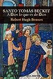 Santo Tomás Becket: A Dios lo que es de Dios (Colección Santos)