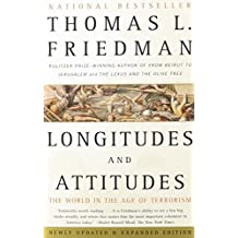 Longitudes and Attitudes: The World in the Age of Terrorism by Thomas L. Friedman (2003-08-12)