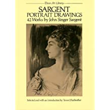 Sargent Portrait Drawings: 42 Works (Dover Art Library)