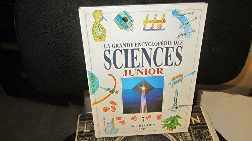 La grande encyclopédie junior,N°7: de pollution à sol par Collectif