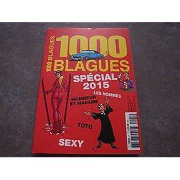 1000 BLAGUES SPECIAL 2015 N°21 !!