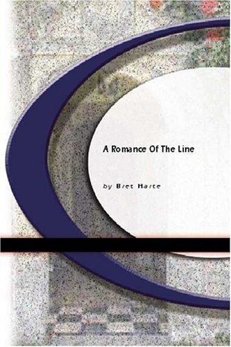 A Romance Of The Line