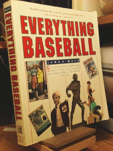 Everything Baseball by James Mote (1991-11-01)