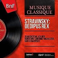 Stravinsky: Oedipus Rex (Mono Version)