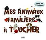 """Afficher """"Mes animaux familiers à toucher"""""""