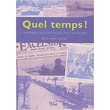 Chronique des aléas climatiques : La Météo en France de 1900 à nos jours