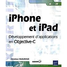 iPhone et iPad - Développement d'applications en Objective-C