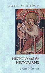 Access To History: History and the Historians