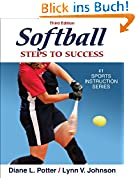 Softball: Steps to Success (Steps to Success Sports Series)