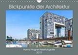 Blickpunkte der Architektur (Wandkalender 2019 DIN A4 quer): Hanna Wagner zeigt Monat für Monat spektakuläre Bauwerke des 20. und 21. Jahrhunderts. (Monatskalender, 14 Seiten ) (CALVENDO Orte)