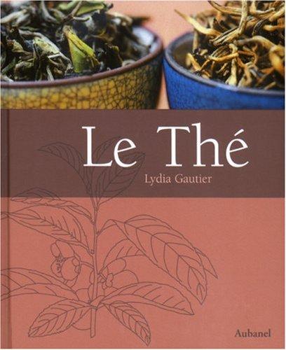 Le Thé par Lydia Gautier
