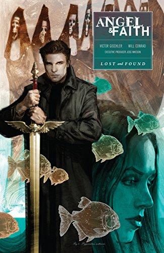 Angel and Faith: Season Ten Volume 2 & Lost and Found (Angel & Faith)