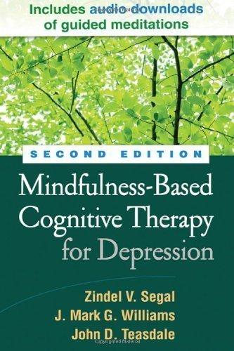 Mindfulness-Based Cognitive Therapy for Depression, Second Edition by Zindel V. Sega, J. Mark G. Williams, John D. Teasdale 2nd (second) (2012) Hardcover