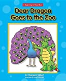 Dear Dragon Goes to the Zoo (New Dear Dragon) Paperback ¨C August 15, 2011