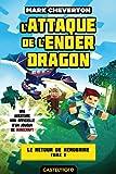 Telecharger Livres Minecraft Le Retour de Herobrine T2 L Attaque de l Ender Dragon (PDF,EPUB,MOBI) gratuits en Francaise