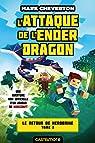 Le Retour de Herobrine, tome 2 : L'Attaque de l'Ender Dragon par Cheverton
