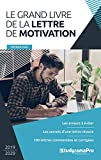 Le grand livre de la lettre de motivation...