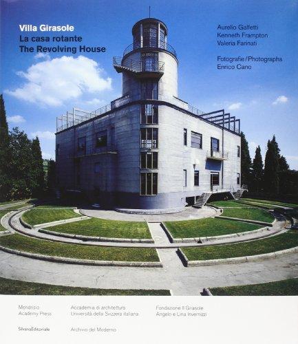 Villa Girasole. La casa rotante. Ediz. italiana e inglese