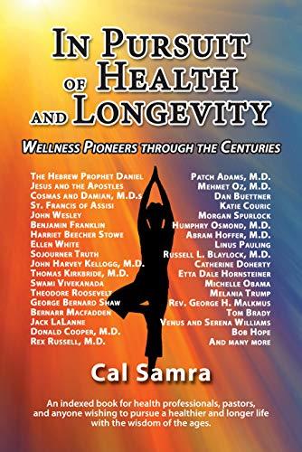 In Pursuit of Health and Longevity: Wellness Pioneers ...