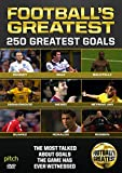 Football's Greatest - 250 Greatest Goals [DVD]