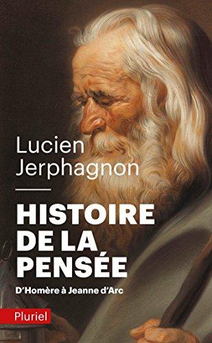 Histoire de la pense: D'Homre  Jeanne d'Arc