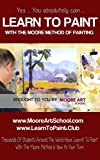 Learn To Paint : Beginners Guide To Painting In Oils or Acrylic Paints