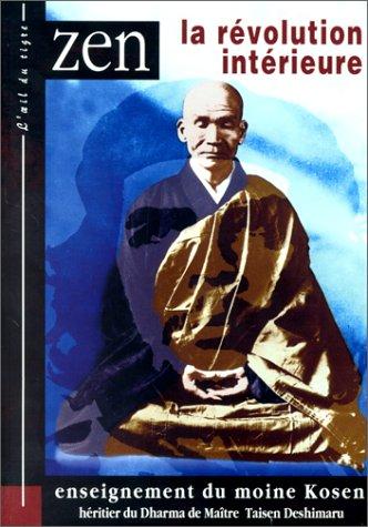 Zen, la révolution intérieure