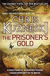 The Prisoner's Gold (The Hunters 3) by Chris Kuzneski (2016-03-10)