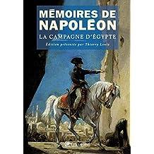 Mémoires de Napoléon (Tome 2) - La Campagne d'Egypte: La Campagne d'Egypte 1798-1799