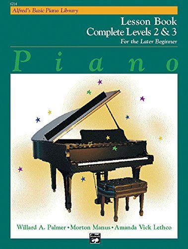 Alfred's Basic Piano Library: Piano Lesson Book, Complete Levels 2 & 3 for the Later Beginner (Alfred's Basic Piano Library) by Willard A. Palmer (1992-10-01)