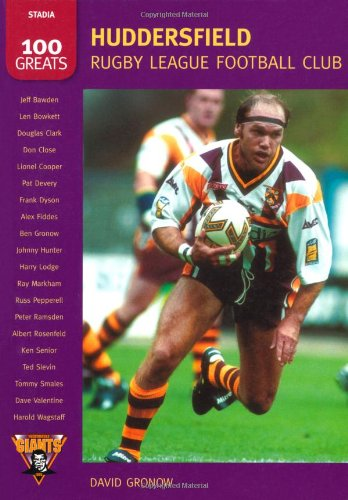 Huddersfield Rugby League Football Club: 100 Greats (Images of  England) por David Gronow