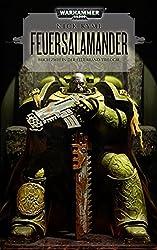 Warhammer 40.000 - Feuersalamander: Buch Zwei in der Feuerband - Trilogie