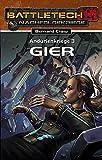 Andurienkriege 3 - Gier: Battletech-Roman (BattleTech: BT-Romane)