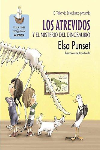 Los Atrevidos y el misterio del dinosaurio (El taller de emociones)