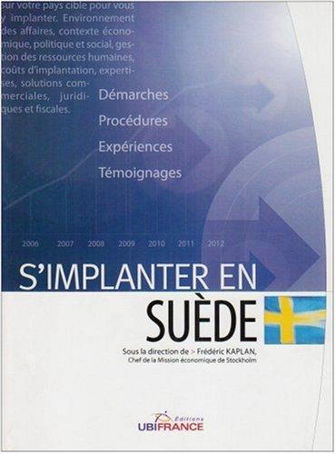 S'implanter en Suède par Frédéric Kaplan