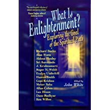 What is Enlightenment?: Exploring the Goal of the Spiritual Path by John White (April 14,1998)