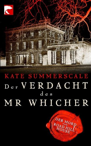 Buchseite und Rezensionen zu 'Der Verdacht des Mr Whicher: oder Der Mord von Road Hill House' von Kate Summerscale