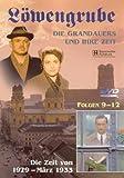 Löwengrube, Die Grandauers und ihre Zeit - Teil 03: Die Zeit von 1929 - 1933 (Folge 09-12)