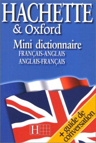 Free Hachette Oxford Mini Dictionnaire Francais Anglais Anglais Francais Pdf Download Franklinbilly