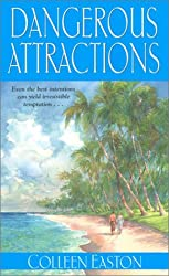 Dangerous Attractions (Zebra Historical Romance)
