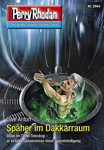 Perry Rhodan 2964: Späher im Dakkarraum (Heftroman): Perry Rhodan-Zyklus
