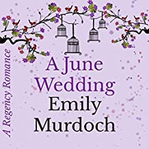 A June Wedding: A Regency Romance