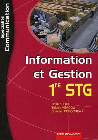 Information et Gestion 1e STG spécilité Communication