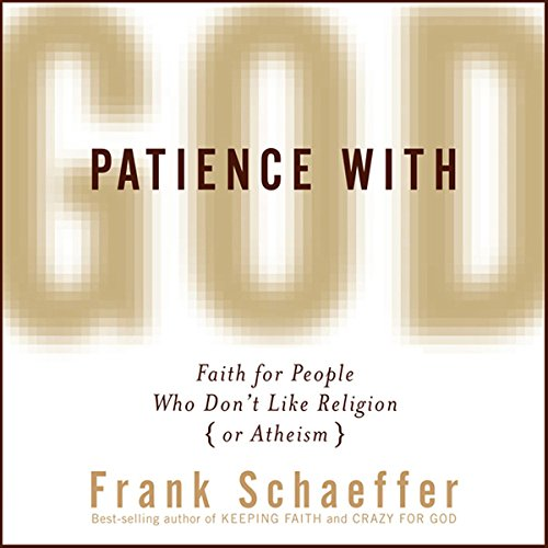 Patience with God  Audiolibri